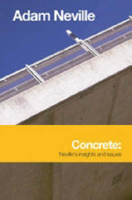 Concrete: Neville's Insights and Issues (Hardback)