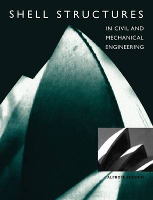 Shell structures in civil and mechanical engineering: theory and closed-form analytical solutions (Paperback)