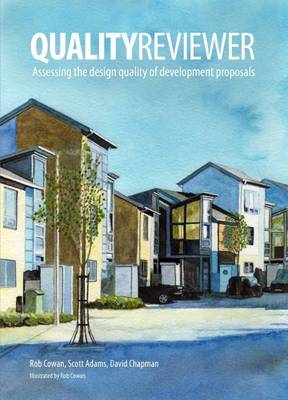 Qualityreviewer: Appraising the Design Quality of Development Proposals (Paperback)