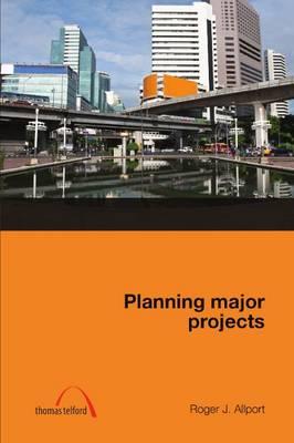 Planning Major Projects (Hardback)