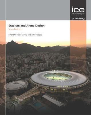 Stadium and Arena Design: Stadium Engineering Second edition (Hardback)