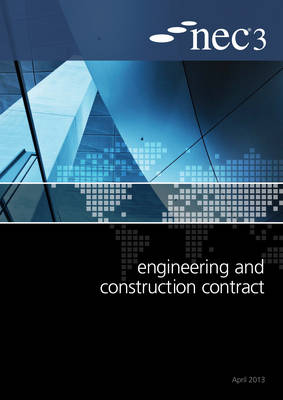 NEC3 Engineering and Construction Contract (ECC) (Paperback)