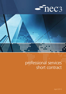NEC3 Professional Services Short Contract (PSSC) (Paperback)