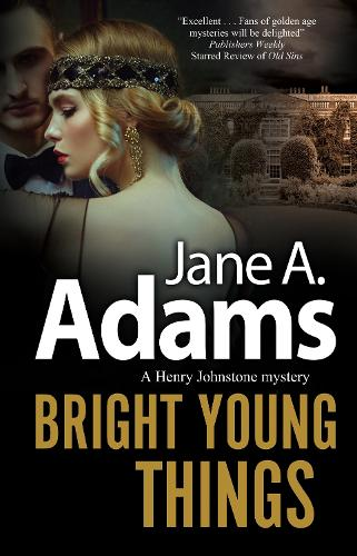 Bright Young Things - A Henry Johnstone Mystery (Hardback)