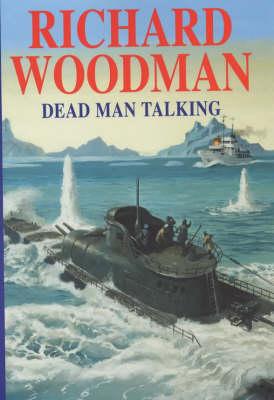 Dead Man Talking (Hardback)