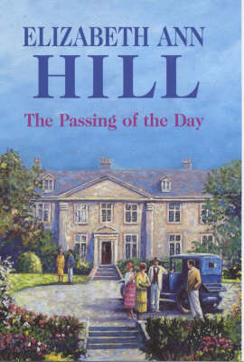 The Passing of the Day (Hardback)
