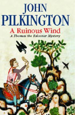 A Ruinous Wind - A Thomas the falconer mystery (Hardback)