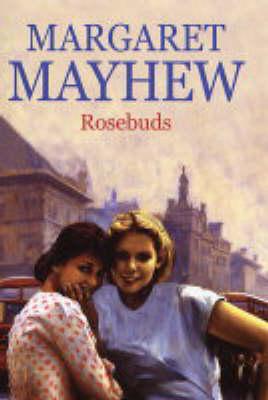 Rosebuds (Hardback)