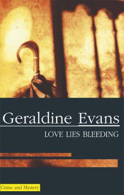 Love Lies Bleeding (Hardback)