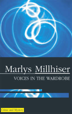 Voices in the Wardrobe (Hardback)