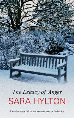 The Legacy of Anger (Hardback)