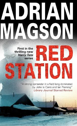 Red Station - A Harry Tate Thriller (Hardback)
