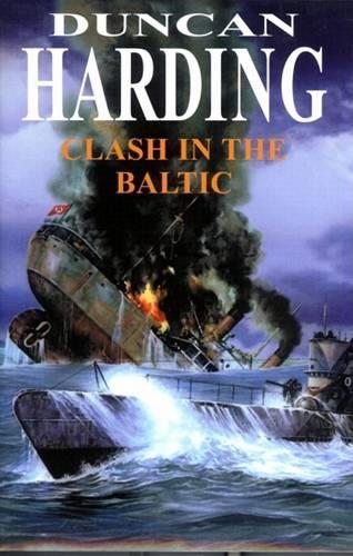 Clash in the Baltic (Hardback)