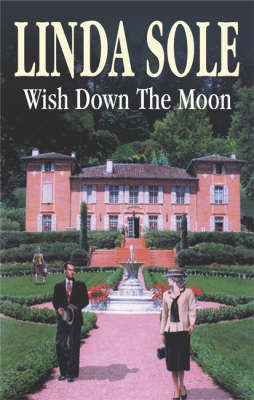 Wish Down the Moon - Country House S. (Hardback)