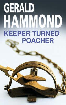 Keeper Turned Poacher (Hardback)