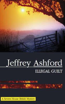 Illegal Guilt (Hardback)