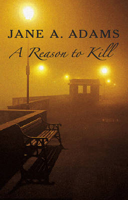 A Reason to Kill (Hardback)