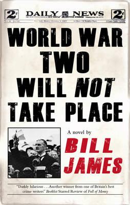 World War Two Will Not Take Place (Hardback)