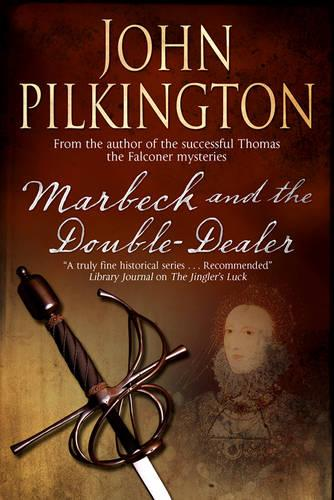 Marbeck And The Double-Dealer (Hardback)