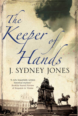 The Keeper of Hands - A Viennese Mystery 4 (Hardback)