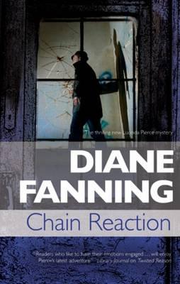 Chain Reaction: A Lucinda Pierce Homicide Investigation - A Lucinda Pierce Mystery 7 (Hardback)
