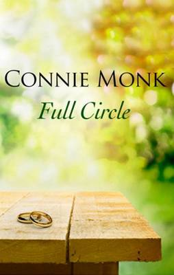 Full Circle - Love and friendship in the 1950's (Hardback)