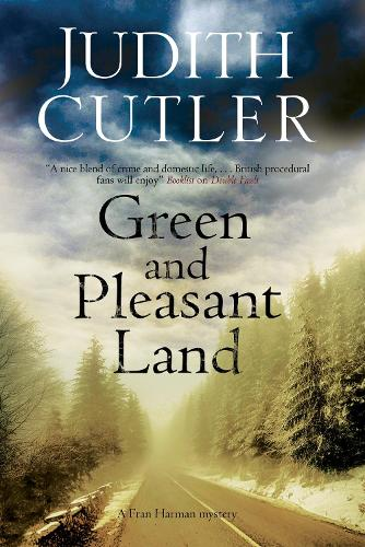 Green and Pleasant Land - A Fran Harman Mystery 6 (Hardback)