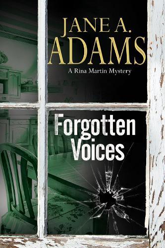 Forgotten Voices: A Rina Martin British Mystery - A Rina Martin Mystery 7 (Hardback)