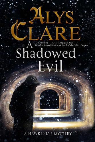 A Shadowed Evil: A Medieval Mystery - A Hawkenlye Mystery 16 (Hardback)
