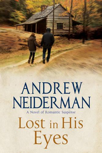 Lost in His Eyes: Romantic Suspense (Hardback)