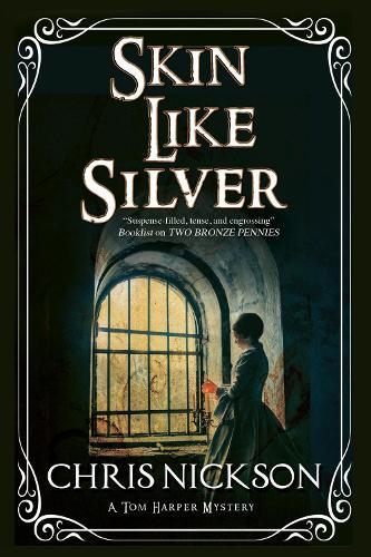 Skin Like Silver - A Tom Harper Mystery (Hardback)