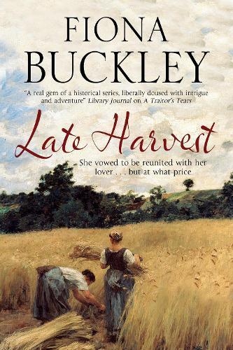 Late Harvest: A nineteenth-century historical saga (Hardback)