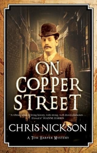 On Copper Street: A Victorian Police Procedural - A Tom Harper Mystery 5 (Hardback)