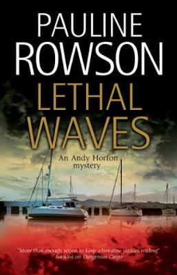 Lethal Waves - An Andy Horton Mystery (Hardback)