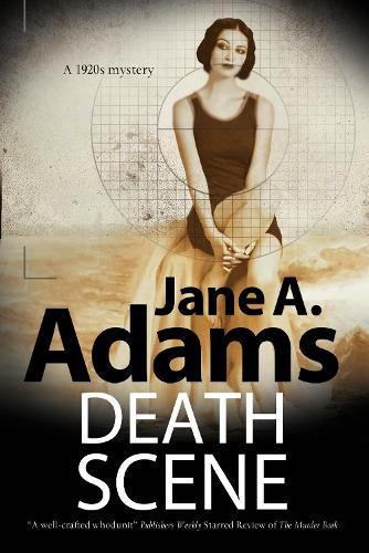 Death Scene: A 1920s Mystery - A Henry Johnstone Mystery 2 (Hardback)