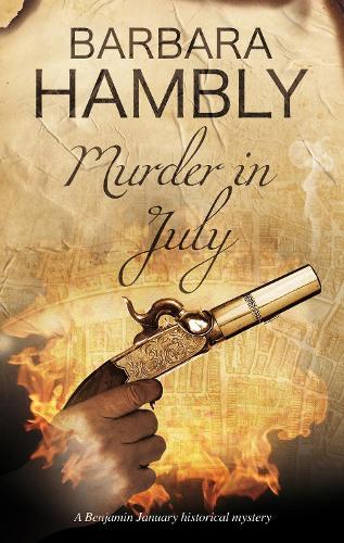Murder in July: Historical Mystery Set in New Orleans - Benjamin January Mystery 15 (Hardback)
