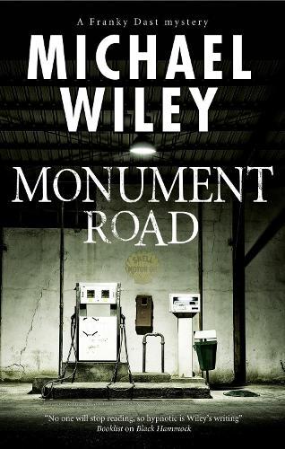 Monument Road: A Florida Noir Mystery - A Franky Dast Mystery 1 (Hardback)