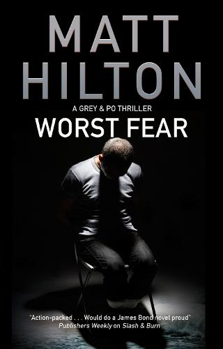 Worst Fear - A Grey and Villere Thriller 4 (Hardback)