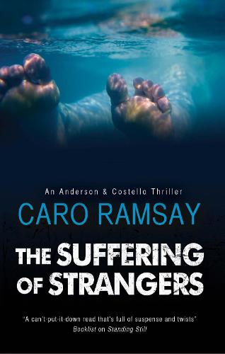 The Suffering of Strangers - An Anderson & Costello Mystery (Hardback)