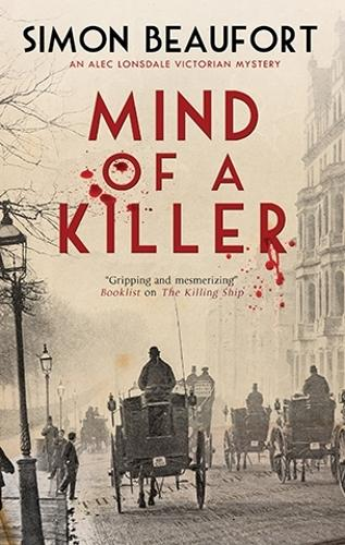 Mind of a Killer - An Alec Lonsdale Victorian mystery (Hardback)