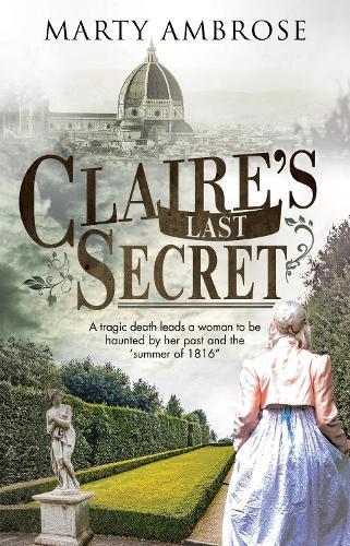 Claire's Last Secret - A Lord Byron Mystery 1 (Hardback)