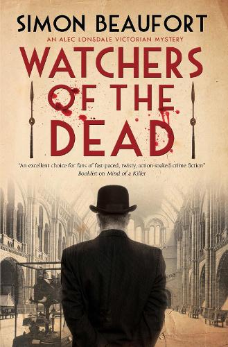 Watchers of the Dead - An Alec Lonsdale Victorian mystery (Hardback)