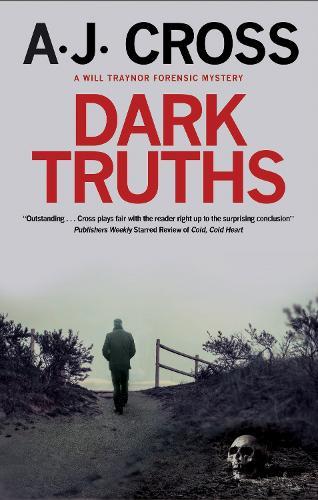 Dark Truths - A Will Traynor forensic mystery (Hardback)
