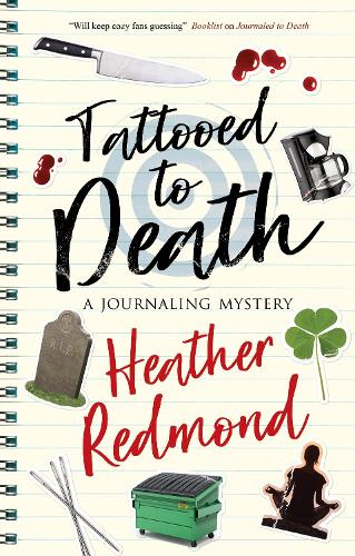 Tattooed to Death - The Journaling mysteries (Hardback)