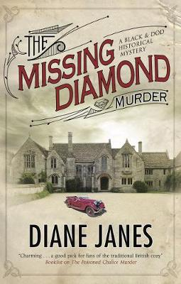 The Missing Diamond Murder - A Black & Dod Mystery (Hardback)