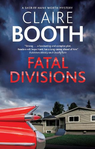 Fatal Divisions - A Hank Worth Mystery (Hardback)
