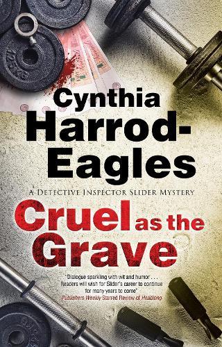 Cruel as the Grave - A Bill Slider Mystery (Hardback)