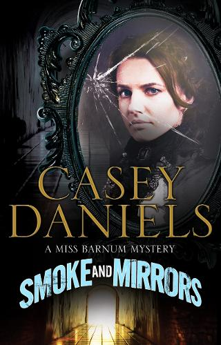 Smoke and Mirrors (Hardback)