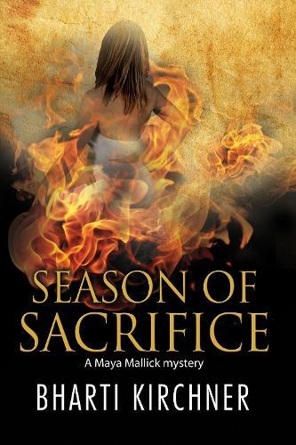 Season of Sacrifice: First in a New Seattle-Based Mystery Series - Maya Mallick Mystery 1 (Hardback)