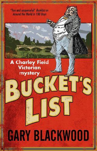 Bucket's List - Charley Field Mystery 1 (Hardback)